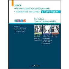 HRCT u intersticiálních plicních procesů v instruktivních kazuistikách: 2. rozšířené vydání - Kniha