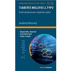 Diabetes mellitus 2. typu: Druhé aktualizované a doplněné vydání - Kniha