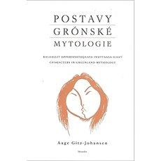 Postavy grónské mytologie - Kniha