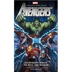 Marvel Avengers: Everybody Wants to Rule the World - Kniha