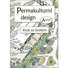 Permakulturní design: Krok za krokem - Kniha