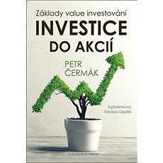 Investice do akcií: Základy value investování - Kniha