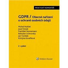 GDPR / Obecné nařízení o ochraně osobních údajů: praktický komentář - Kniha