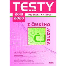Testy 2019-2020 z českého jazyka pro žáky 5. a 7. tříd ZŠ - Kniha