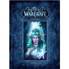 World of WarCraft Kronika: Svazek III - Kniha