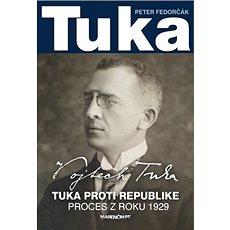 Tuka: Tuka proti republike Proces z roku 1929 - Kniha