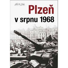 Plzeň v srpnu 1968 - Kniha