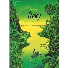 Řeky: Putování po řekách, jezerech a oceánech - Kniha