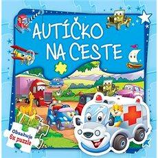 Autíčko na ceste: Obsahuje 6x puzzle - Kniha