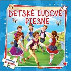 Detské ľudové piesne: Obsahuje 6x puzzle - Kniha