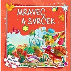 Mravec a svrček: Obsahuje 6x puzzle - Kniha