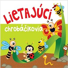 Lietajúci chrobáčikovia - Kniha