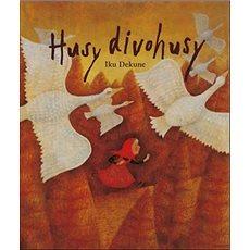 Husy divohusy - Kniha