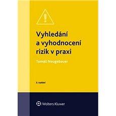 Vyhledání a vyhodnocení rizik v praxi - Kniha