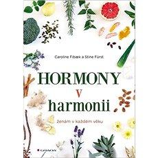 Hormony v harmonii: ženák v každém věku - Kniha