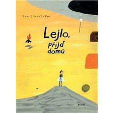 Lejlo, přijď domů - Kniha