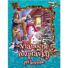 Vianočné rozprávky pri kozube - Kniha