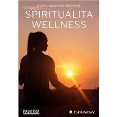 Spiritualita wellness - Kniha
