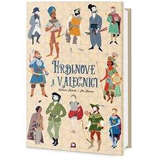 Hrdinové a válečníci - Kniha
