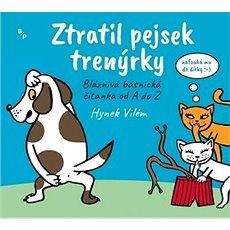 Ztratil pejsek trenýrky - Kniha
