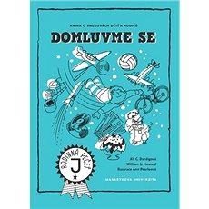 Domluv me se: Kniha o smlouvách dětí a rodičů - Kniha