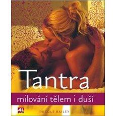 Tantra: Milování tělem i duší - Kniha