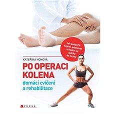 Po operaci kolena: domácí cvičení a reh - Kniha
