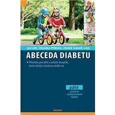 Abeceda diabetu: 5. aktualizované vydání - Kniha