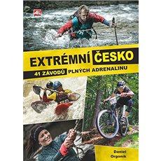 Extrémní Česko: 41 závodů plných adrenalinu - Kniha