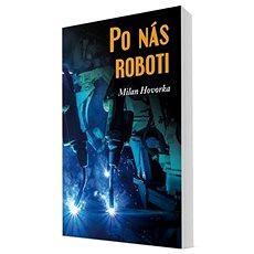 Po nás roboti - Kniha