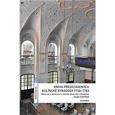 Kniha představených kolínské synagogy 1730-1783 - Kniha