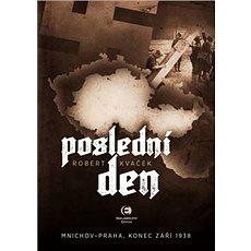 Poslední den: Mnichov – Praha, 1938 - Kniha