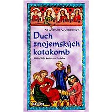 Duch znojemských katakomb - Kniha