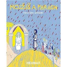 Mojžíš a faraon - Kniha
