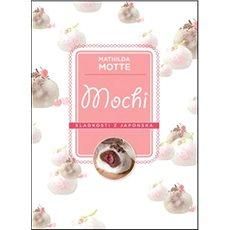 Mochi Sladkosti z Japonska - Kniha