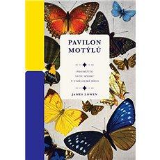 Pavilon motýlů - Kniha