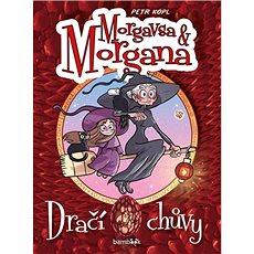Morgavsa a Morgana Dračí chůvy - Kniha