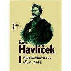 Karel Havlíček Korespondence II: 1843-1844 - Kniha
