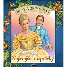 Najkrajšie rozprávky Bratia Grimmovci - Kniha