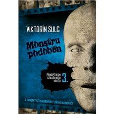 Monstru podoben: Panoptikum sexuálních vražd 3. - Kniha