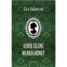 Deník šílené markraběnky - Kniha