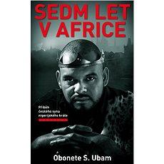 Sedm let v Africe - Kniha