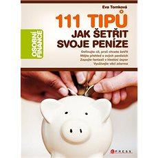 111 tipů jak šetřit svoje peníze - Kniha