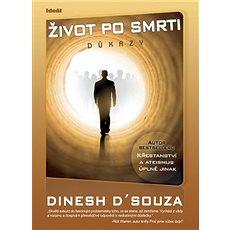 Život po smrti Důkazy - Kniha