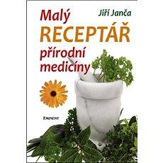 Malý receptář přírodní medicíny - Kniha