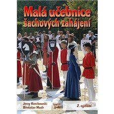 Malá učebnice šachových zahájení - Kniha