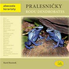 Pralesničky rodu Dendrobates - Kniha