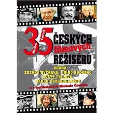 35 českých filmových režisérů: Očima  Zdeňka Svěráka, Jiřího Suchého, Květy Fialové ...... - Kniha