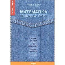 Matematika:  + ukázkové  Testy - Kniha