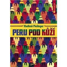 Peru pod kůží - Kniha